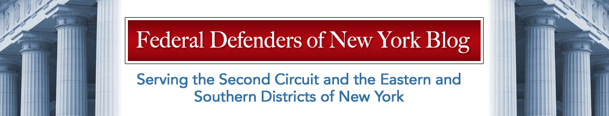 Federal Defenders of New York Blog